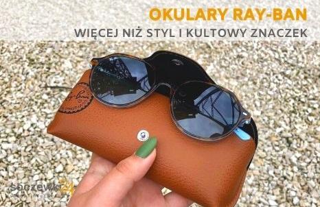Okulary Ray-Ban® - więcej niż styl i kultowy znaczek