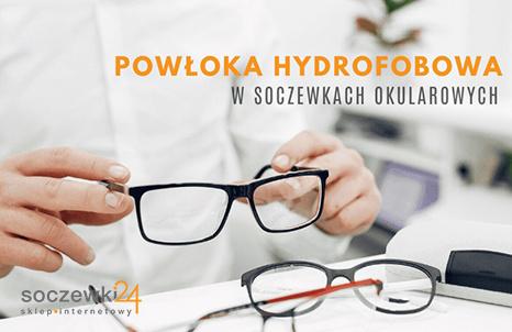 Do czego służy powłoka hydrofobowa w okularach?