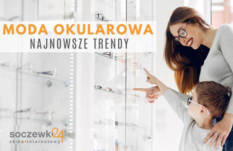 Moda okularowa – najnowsze trendy