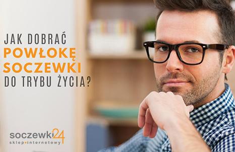 Jak dobrać powłokę soczewki okularowej do trybu życia?