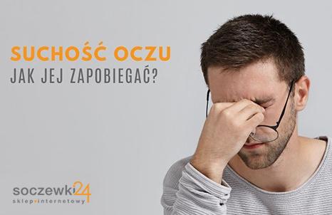Jak zapobiegać suchości oczu?